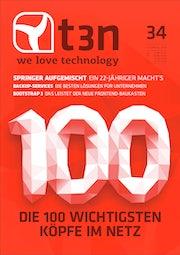 t3n Nr. 34 –Die 100 wichtigsten Köpfe im Netz