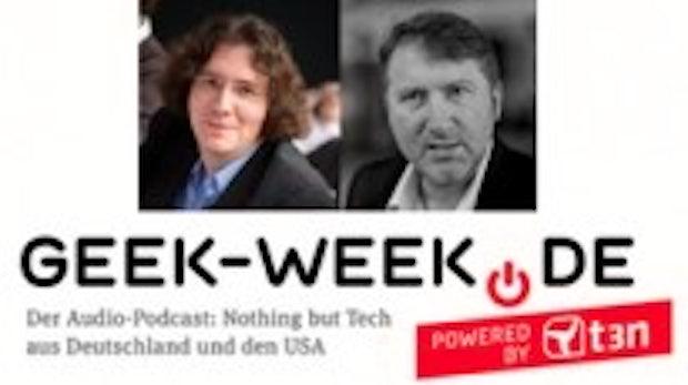 Geek-Week-Podcast: Gema, Nokia, Silicon Valley