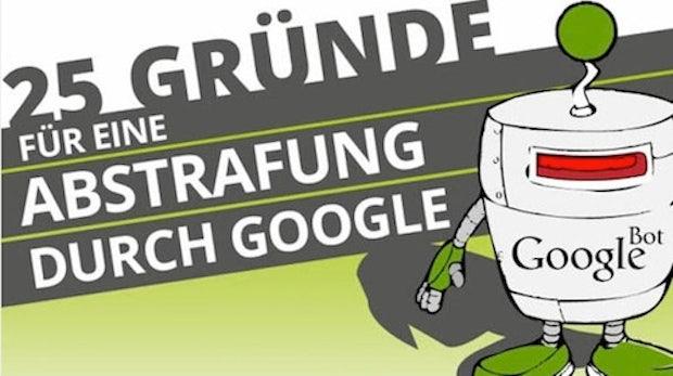 SEO: 25 Gründe für eine Abstrafung durch Google