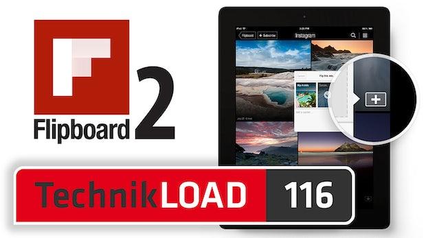 Flipboard 2.0 [TechnikLOAD 116]