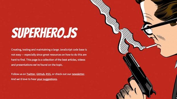 Superhero.js: Hol mehr aus deinem JavaScript raus
