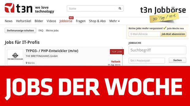 t3n Jobbörse: 45 neue Stellen für Webworker
