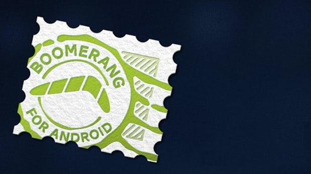 Boomerang: Gmail-Erweiterung für Desktop und Smartphone