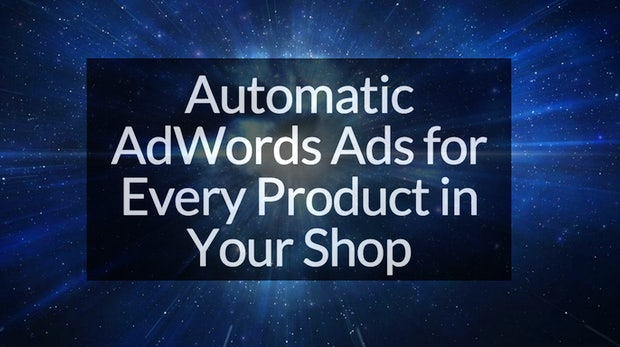 "E-Commerce-Marketing: ""The Big Bang Machine"" automatisiert kostenlos AdWords-Kampagnen"