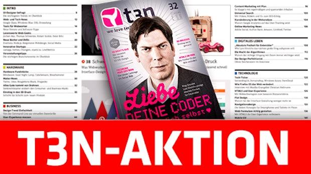 t3n Nr. 32: Jetzt 100 Seiten gratis lesen!