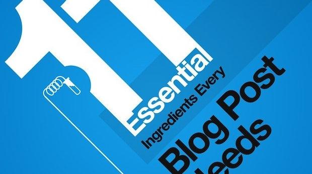 Blogposts: Mit diesen 11 Zutaten werden sie richtig gut