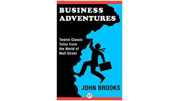 """Business Adventures""  von John Brooks. (<a href=""http://www.amazon.de/Business-Adventures-Twelve-Classic-Street/dp/1497644895/"">Zum Amazon-Shop</a>)"