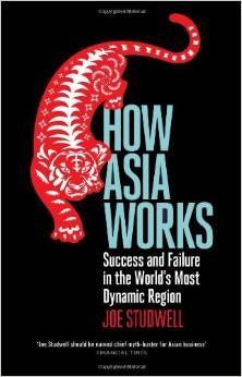 """How Asia Works""  von Joe Studwell. (<a href=""http://www.amazon.de/How-Asia-Works-Success-Failure/dp/1846682428/"">Zum Amazon-Shop</a>)"