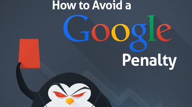 SEO: So vermeidet ihr Abstrafungen von Google
