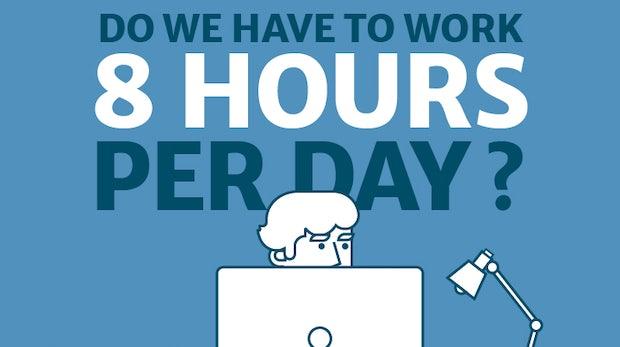 Warum der 8-Stunden-Tag stinkt – und wie wir stattdessen arbeiten sollten