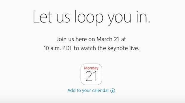 """""""Let us loop you in"""": Apple bestätigt Produkt-Event am 21. März"""